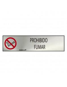 "Cartel informativo ""prohibido fumar"" (inox adhesivo 0.8mm)  5x20cm"