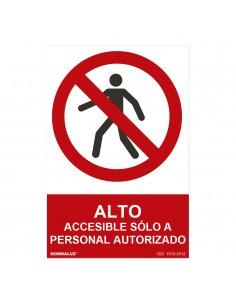 """Señal prohibido """"alto accesible sólo a personal autorizado"""" (pvc 0.7mm)  30x40cm"""