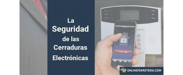 La Seguridad de las Cerraduras Electrónicas